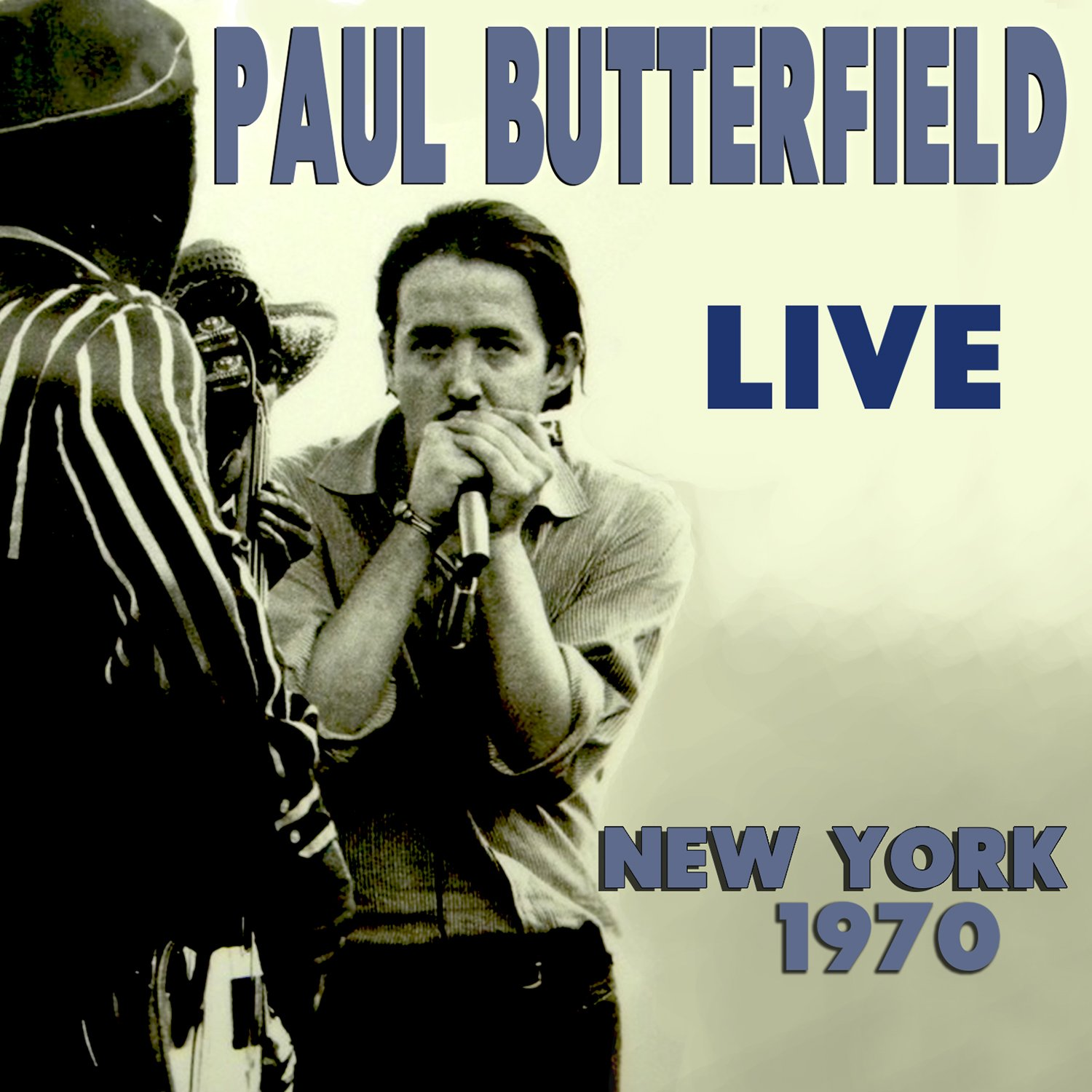 Paul Butterfield - Live New York 1970 - 2CD - FLAC - 2016 - NBFLAC Download