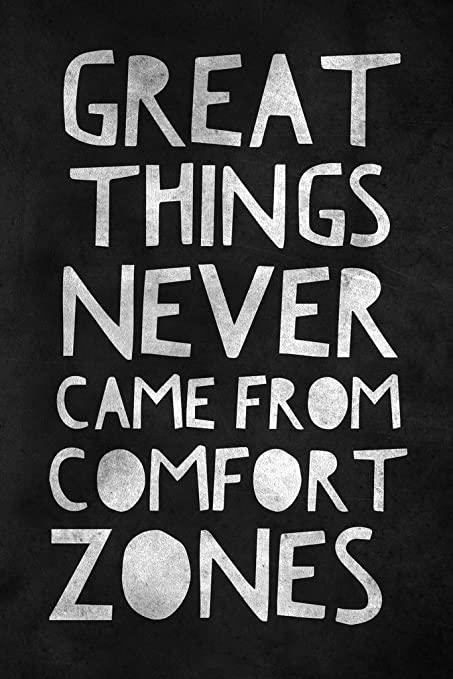 Image result for great things comes from comfort zone