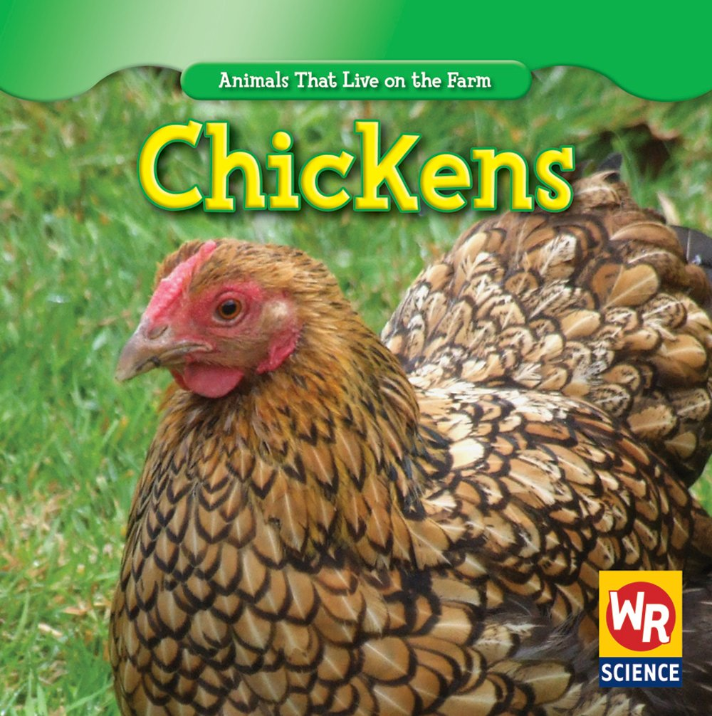 Chickens (Animals That Live on the Farm)