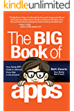 The Big Book of Apps: Your Nerdy BFF's Guide to (Almost) Every App in the Universe