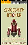 Spaceship Broken: a sci-fi novel about broken families
