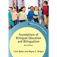 Foundations of Bilingual Education and Bilingualism: 6th Edition (Bilingual Education & Bilingualism Book 106)