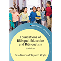 Foundations of Bilingual Education and Bilingualism: 6th Edition (Bilingual Education & Bilingualism Book 106) (English…