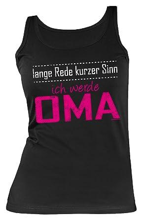 Werdende Oma Sprüche Trägershirt - Tank Top : Lange Rede ... werde Oma  --Trägertop Geburtstag / Muttertag Großmutter Farbe: schwarz: Amazon.de:  Bekleidung