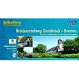 Bikeline Brückenradweg Osnabrück - Bremen 1 : 50 000. GPS-Tracks Download.  wasserfest und reißfest
