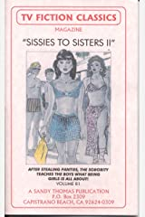 SISSIES TO SISTERS II (TV FICTION CLASSICS Book 81) Kindle Edition