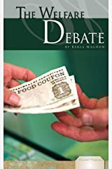 The Welfare Debate (Essential Viewpoints) Kindle Edition