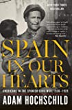Spain in Our Hearts: Americans in the Spanish Civil War, 1936–1939