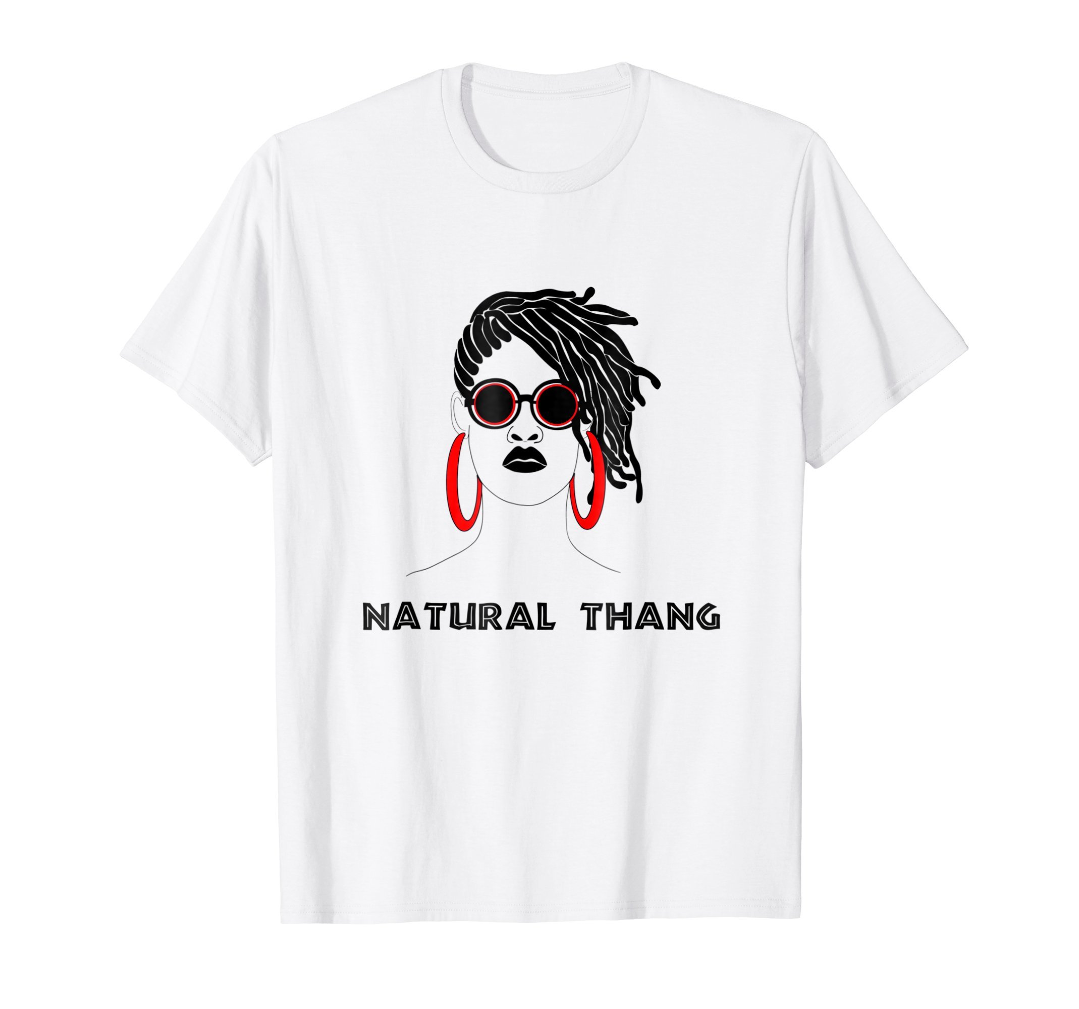 Locs and Dreadlocks Natural Hair-T-Shirt