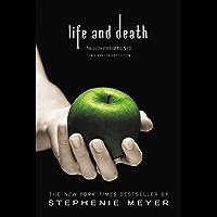 Life and Death: Twilight Reimagined (The Twilight Saga)
