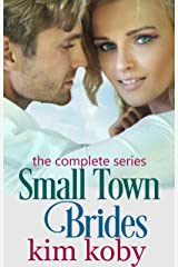 Small Town Brides: The Complete Series Kindle Edition