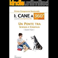 IL CANE A 360º: Un ponte tra Scienza e Cinofilia