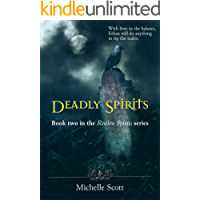 Deadly Spirits: Book two in the Restless Spirits series