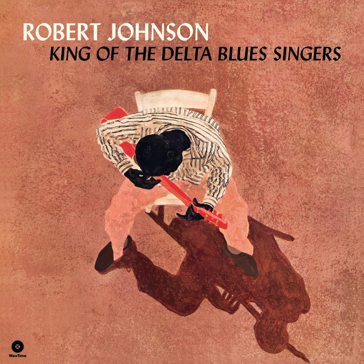 Vinilo : Robert Johnson - King Of The Delta Blues Singers (180 Gram Vinyl, Limited Edition, Bonus Tracks, Spain - Import)