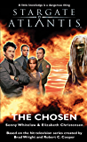 STARGATE ATLANTIS: The Chosen (English Edition)