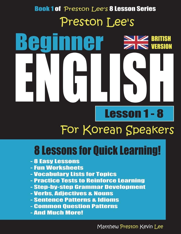 Preston Lee's Beginner English Lesson 1 - 8 For Korean Speakers (British) pdf epub