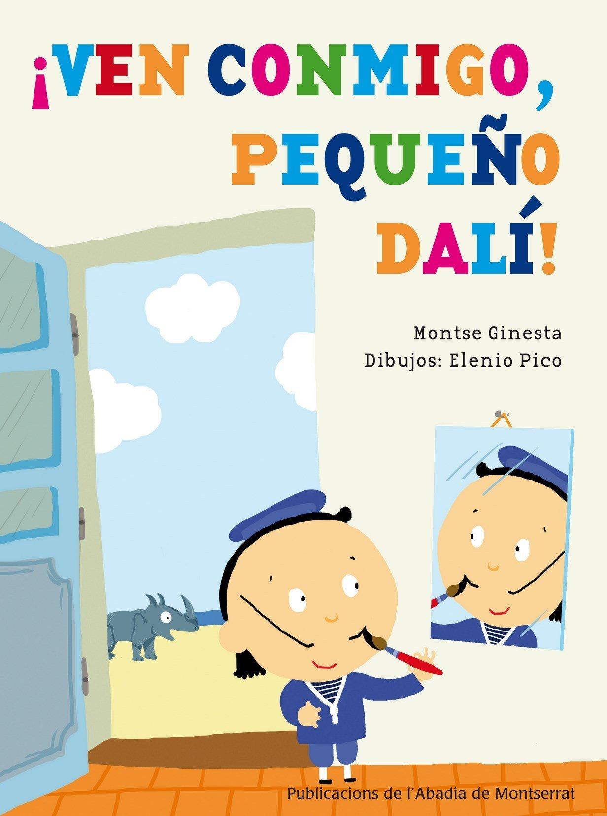 ¡Ven conmigo, pequeño Dalí! (Spanish) Paperback