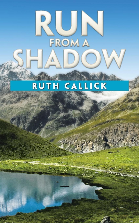 Read Online Run from a Shadow ebook