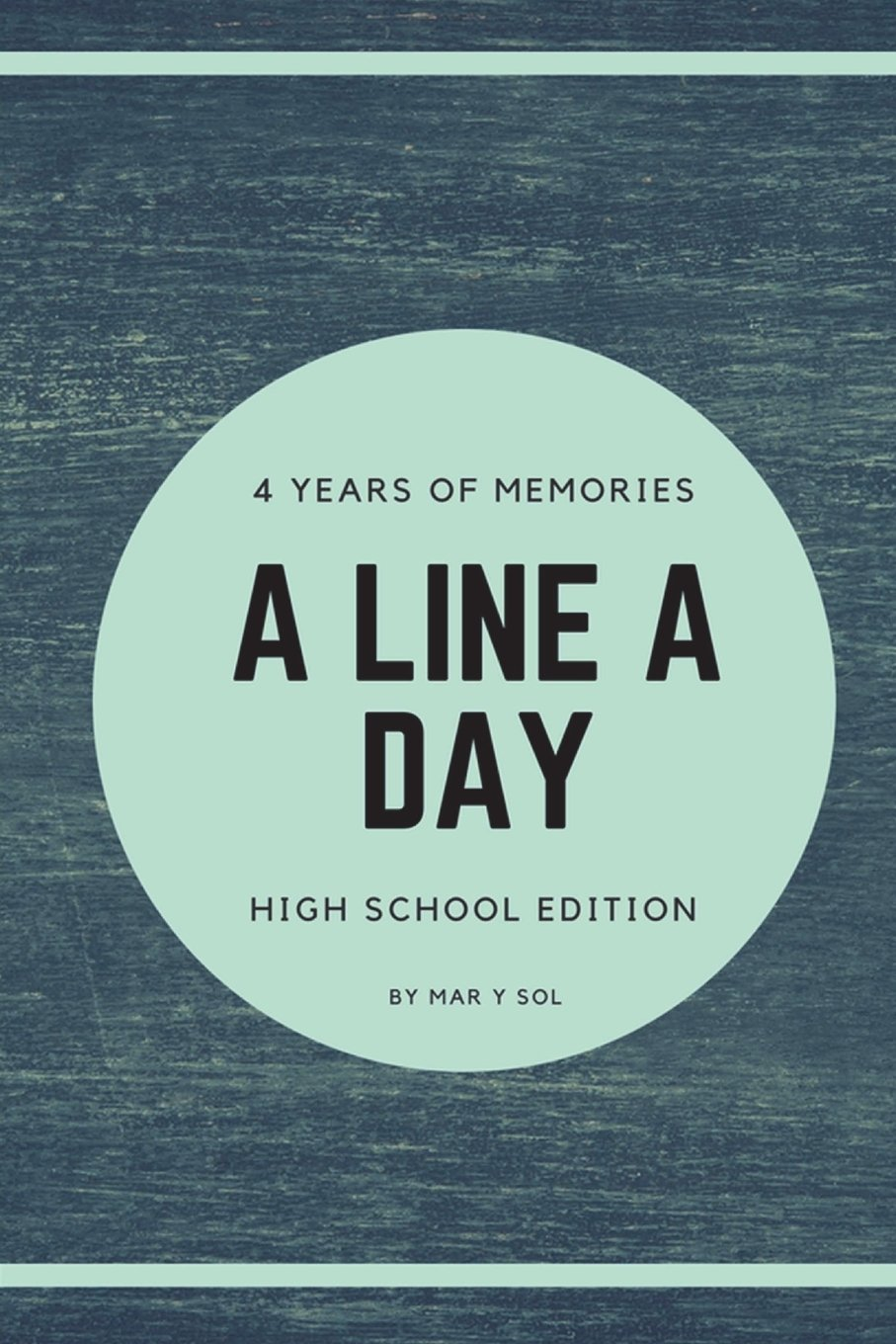 Download A Line A Day High School Edition: 4 years of memories - Daily Journal - Inspirational & Motivational - Blue Denim Print Cover (Volume 15) PDF