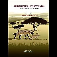Sprookjes uit Rwanda. : De sluwheid van de haas.
