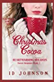 Christmas Cocoa (Heartwarming Holidays Sweet Romance)