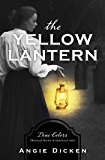 The Yellow Lantern (True Colors)