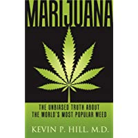 Marijuana: The Unbiased Truth about the World's Most Popular Weed (1)