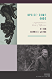 Upside-Down Gods: Gregory Bateson's World of Difference (Meaning Systems)