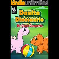 Danita Dinosaurio: Me Gusta Compartir