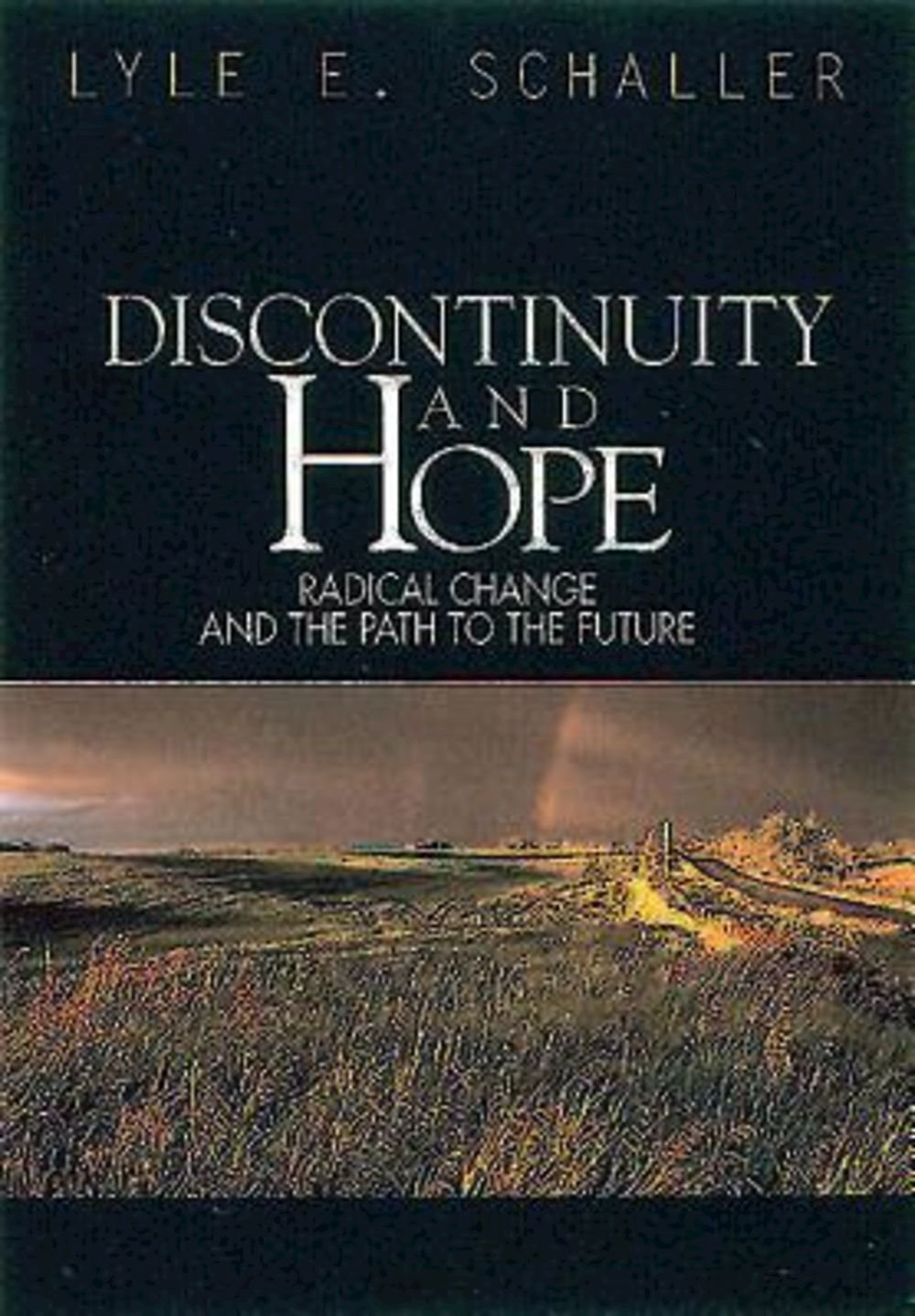 Discontinuity and Hope