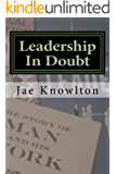 Leadership In Doubt: A Journey of Work and Faith