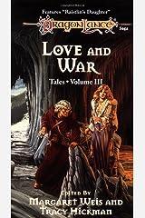 LOVE & WAR-3 (Dragonlance: Tales)