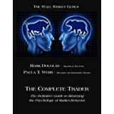 The Complete Trader: The Definitive Guide to Mastering the Psychology of Market Behavior (English Edition)