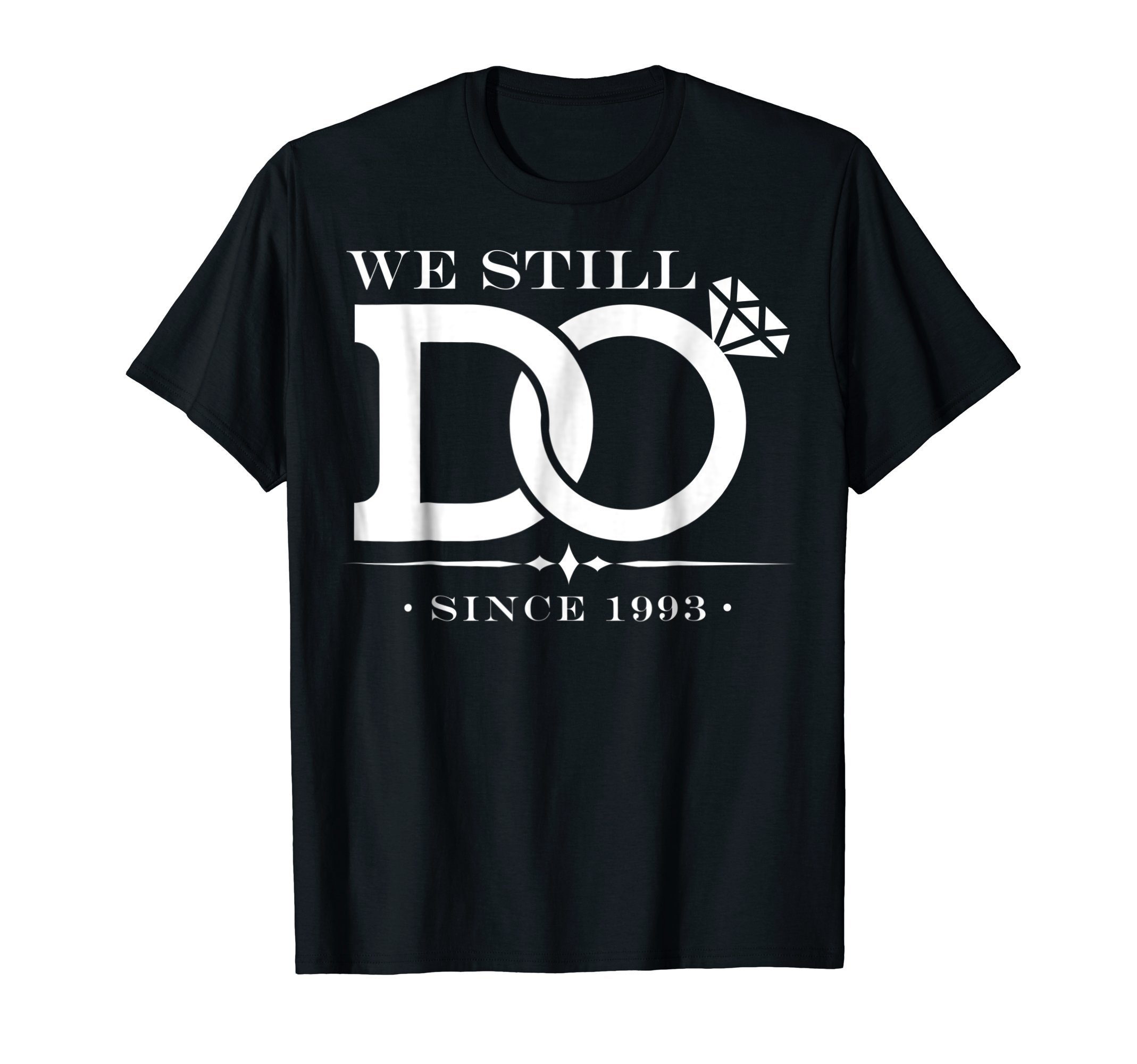 We Still Do Shirt Vow Renewal Silver Wedding 25 Years Gift