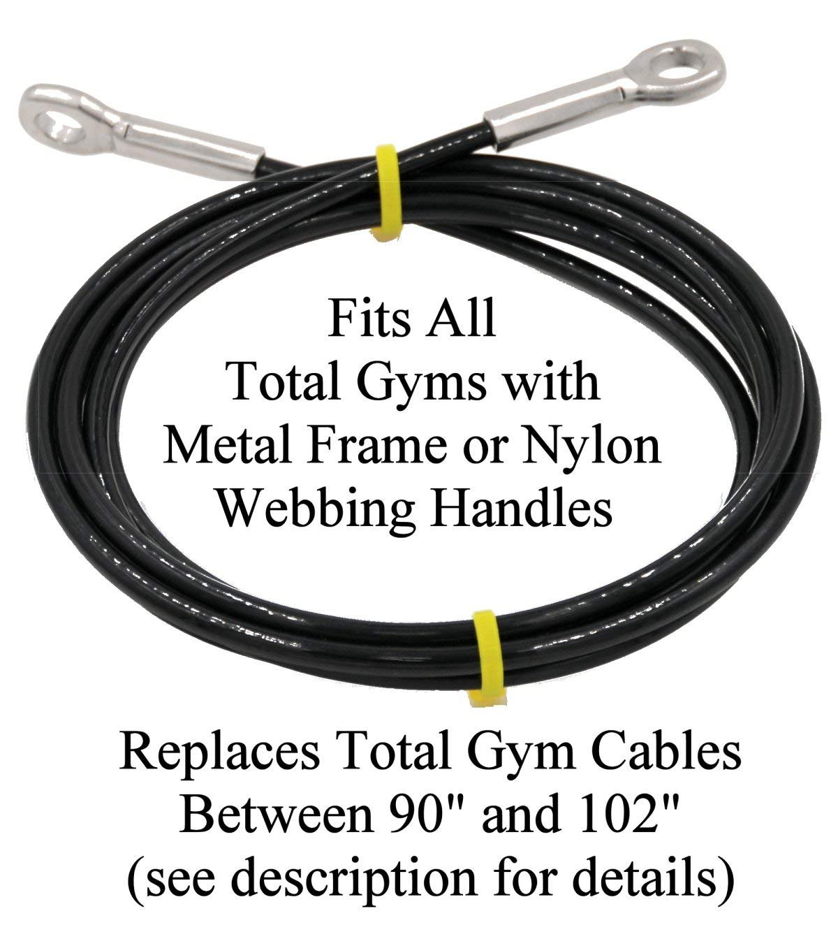 Made in USA Extremely Long Life Cable 5-10 Times Longer Than Other Cables Fits All Total Gyms with Metal Frame or Nylon Webb Handles. Read Product Description About Length