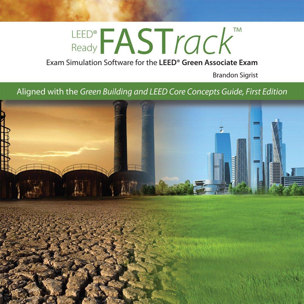 FASTrack Exam Simulation Software for the LEED Green Associate Exam  (CD-ROM): RMC Green Building Training: 9781932735482: Amazon.com: Books