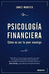 Psicología Financiera: Cómo no ser tu peor enemigo (Spanish Edition) Kindle Edition