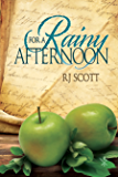 For a Rainy Afternoon (Tales of the Curious Cookbook Book 1)