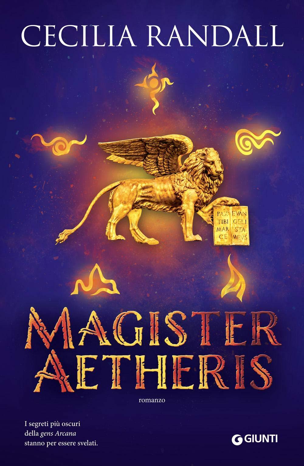Magister Aetheris Copertina rigida – 24 ott 2018 Cecilia Randall Giunti Editore 8809861655 Fantascienza-fantasy