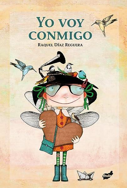 Yo voy conmigo - Libros para empoderar a las niñas - Mil ideas para regalar