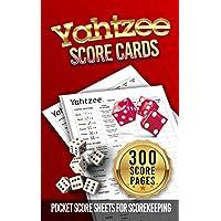 Yahtzee Score Cards: 300 Pocket Sheets for Scorekeeping - Yahtzee Score Pads with Size 5 x 8 inches (The Yahtzee Score…