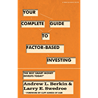 Your Complete Guide to Factor-Based Investing: The Way Smart Money Invests Today (English Edition)
