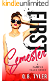 First Semester (A Campus Tales Story Book 1)