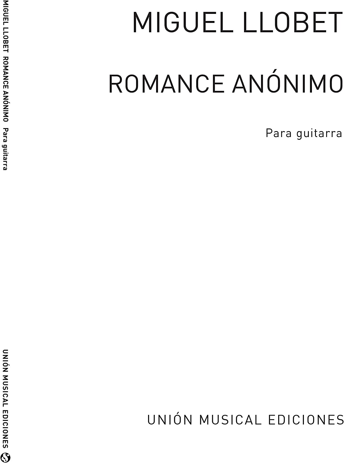 Romance Anonimo - Guitar - Book: Miguel Llobet: Amazon.es ...