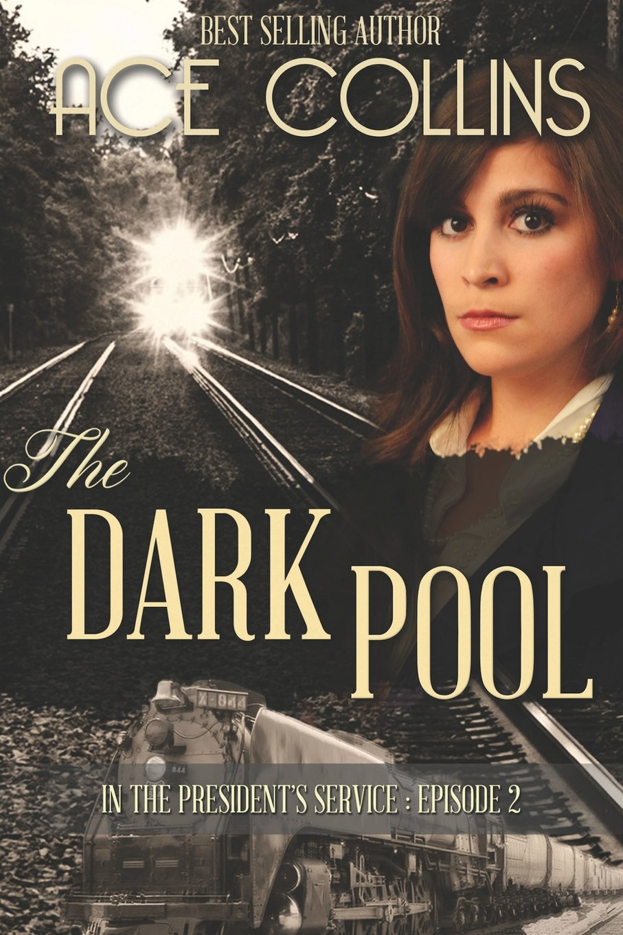 Read Online The Dark Pool: In the President's Service, Episode Two PDF