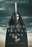 Ridder, Erfgenaam, Prins (Over Kronen en Glorie—Boek #3)