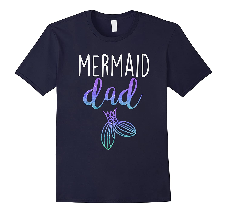 Mens Mermaid Dad Mermaid Birthday Party Shirt-ah my shirt one gift