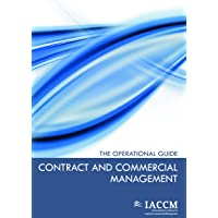 Contract and Commercial Management: The Operational Guide