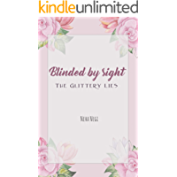 Blinded by sight: The Glittery Lies (1)