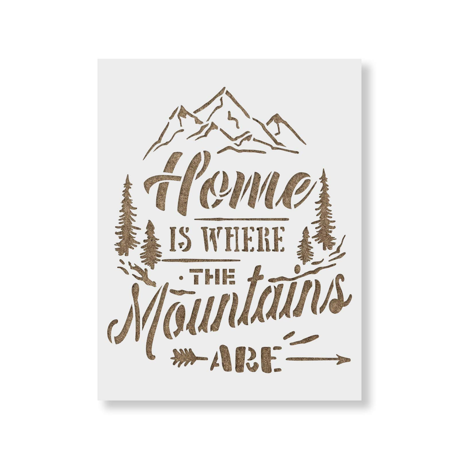 Home is Where The Mountains are Stencil Template for Walls and Crafts - Reusable Stencils for Painting in Small & Large Sizes